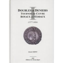 Les Doubles et Deniers Tournois de Cuivre 1577-1684
