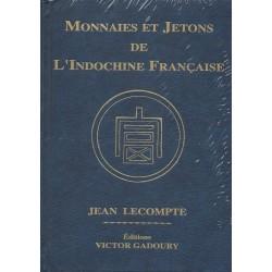 Monnaies et Jetons de l'Indochine françaises (Gadoury 2014)