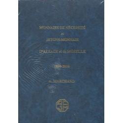 Monnaies de nécessité et jetons-monnaie d'Alsace et de Moselle