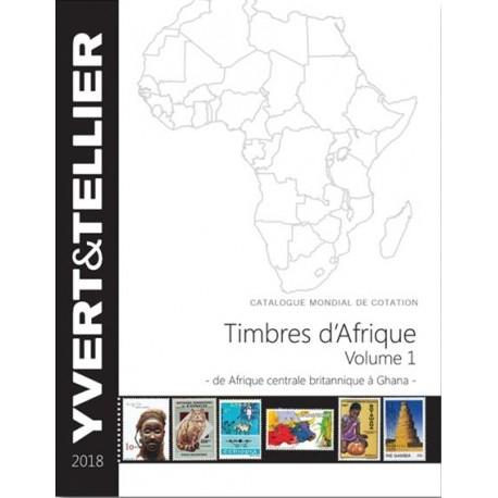 Timbres d'Afrique : Volume 1 d'Afrique centrale britannique à Ghana (Edition 2018)