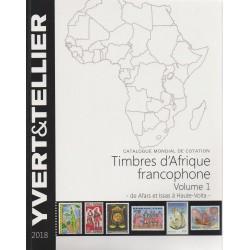 Timbres d'Afrique francophone : Volume 1 de Afars et Issas à Haute-Volta (Edition 2018)